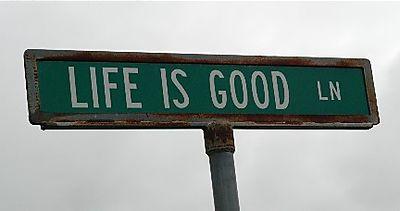 Life is Good DSC_0101
